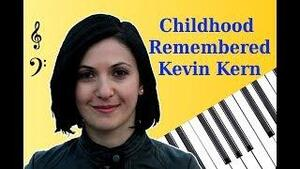KERN, Kevin - Childhood Remembered  (Romantique)