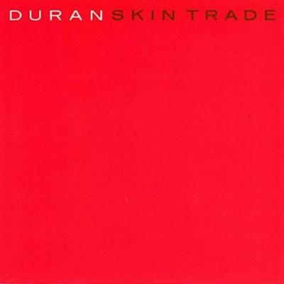 Duran Duran - Skin Trade - 1987
