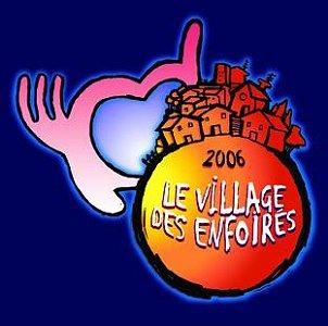 Les Enfoirés 2006 : Le village des Enfoirés