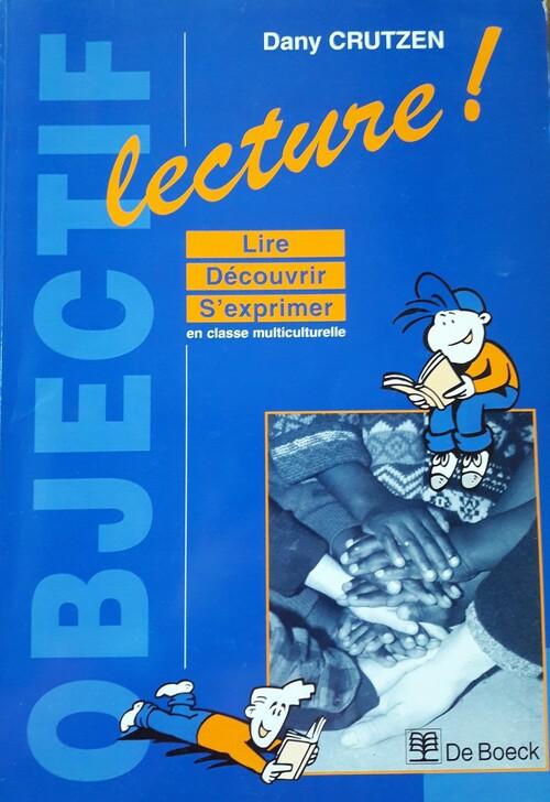 Objectif lecture ! (De Boeck, 1998)