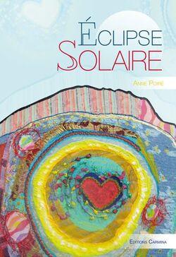 Éclipse solaire - éditions Carmina Anne Poiré