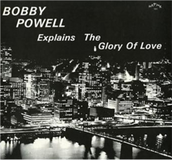 Bobby Powell - Explains The Glory Of Love - Complete LP