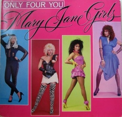 Mary Jane Girls - Only Four You - Complete LP