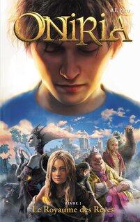 Oniria, tome 1 : Le Royaume des rêves (B.F Parry)