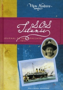 C. Féret-Fleury - S.O.S. Titanic Journal de Julia Facchini, 1912