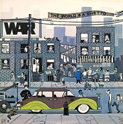War - The World Is A Ghetto - Complete LP