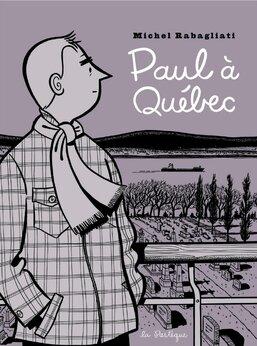 Paul à Quebec de Michel Rabagliati