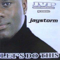 JAYSTORM - LET'S DO THIS (2004)