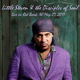 En v'là du live! Jour 2 - Little Steven - Count Basie Theatre, Red Bank, New Jersey May 27th 2017