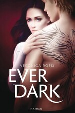 Ever dark, Véronica ROSSI