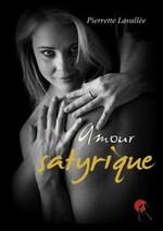 Amour Satyrique Pierrette Lavallée