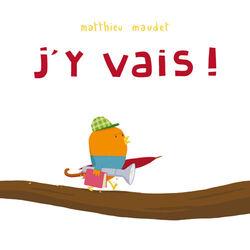 J'y vais - Matthieu Maudet