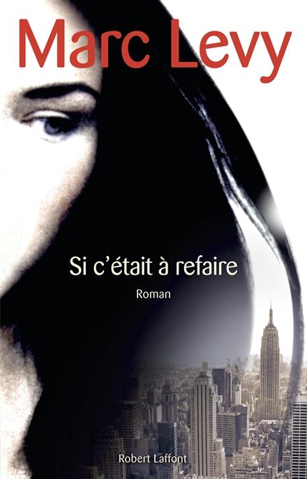 Nouveau Roman de Marc Lévy
