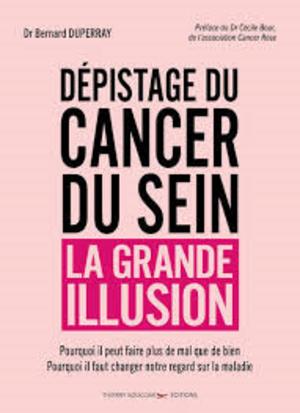 Cancer du sein : le dépistage généralisé est un échec !