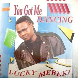 Lucky Mereki - You Got Me Dancing - Complete LP