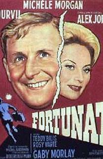 Fortunat ( Michèle Morgan et Bourvil )