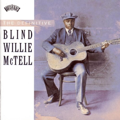 Blind Willie McTell : East St. Louis Blues [ Fare You Well ]