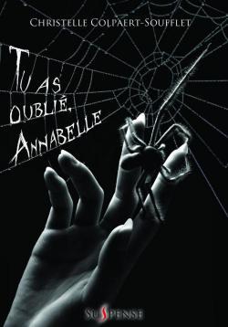 Tu as oublié, Annabelle - Christelle Colpaert Soufflet @LivrS_Editions