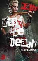 Sang d'ombre tome 0- Kiss me Deadly