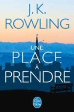 Une place à prendre, J.K Rowling