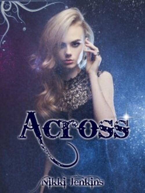 """""""Across"""" une romance fantastique intéressante, mais des corrections à faire : 14/20"""