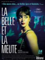 La belle et la meute - Kaouther Ben Hania et