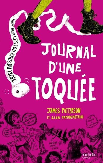 Journal d'une toquée - James Patterson & Lisa Papademetriou