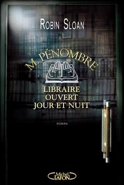J'ai lu : M.Penombre, libraire ouvert jour et nuit