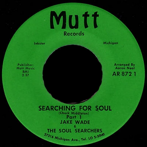 Jake Wade & The Soul Searchers : Searching For Soul