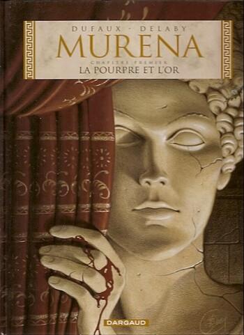 La pourpre et l'or de Dufaux et Delaby - Murena, tome 1