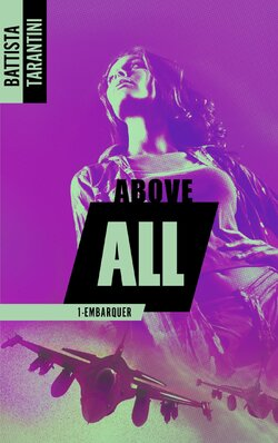 Above All, tome 1 : Embarquer écrit par Battista Tarantini