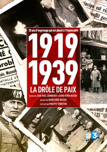 1919-1939, LA DRÔLE DE PAIX