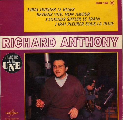Richard Anthony - J'Irai Twister Le Blues (1962)