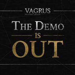 NEWS : Vagrus : the Riven Realms, démo*