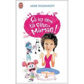 Ca va être ta fête maman - Poche - Anne Roumanoff - Achat Livre | fnac