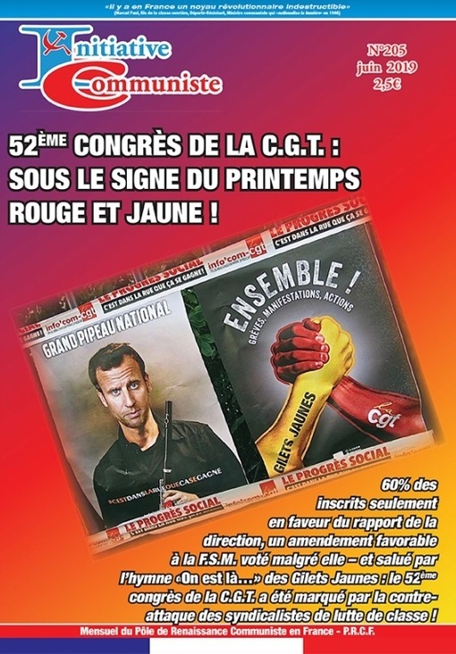 INITIATIVE COMMUNISTE N°205 -JUIN 2019, EST DISPONIBLE !