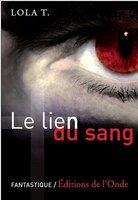 Le Lien du Sang, T1 - en cours