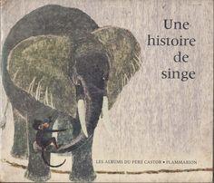 école : références: Une histoire de singe (May d'Alençon, Kersti Chaplet)