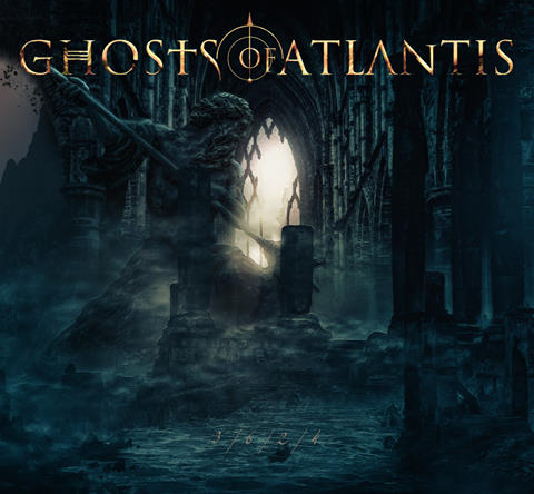 GHOSTS OF ATLANTIS - Les détails du premier album 3.6.2.4