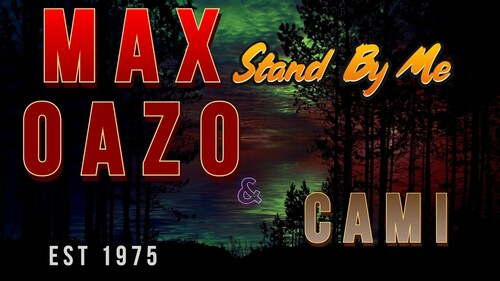 OAZO, Max - Stand By Me, Ft. Camishe (Deep House)