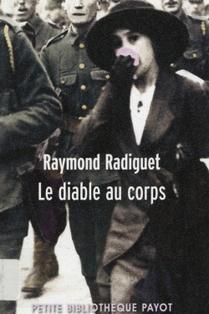Le diable au corps, Raymond Radiguet, préfacé par  Danièle Voldman