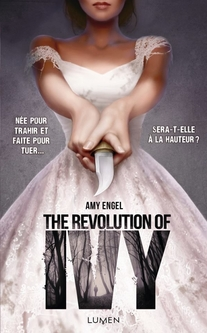 The Revolution of Ivy d'Amy Engel