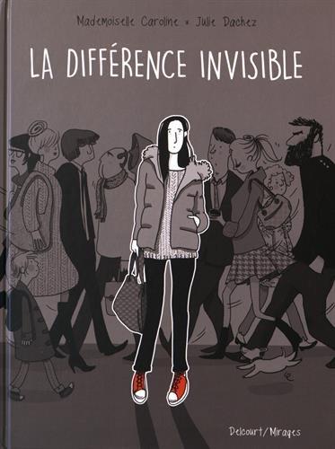 La différence invisible de Mademoiselle Caroline et Julie Dachez