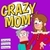photo Snap Break - Crazy Mom.jpg