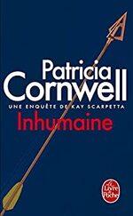 Inhumaine (une enquête de Kay Scarpetta) , Patricia Cornwell
