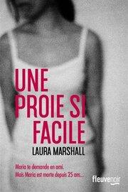 Une proie si facile de Laura Marshal