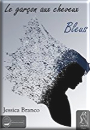 Le garçon au cheveux bleus de Jessica Branco