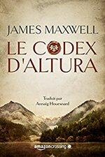 La saga des éternels, tome 1 : Le codex d'Altura