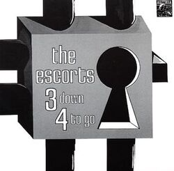 The Escorts - 3 Down 4 To Go - Complete LP