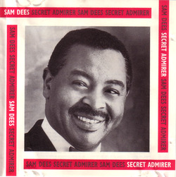 Sam Dees - Secret Admirer - Complete CD